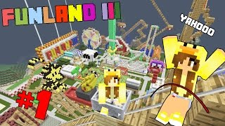Minecraft funland III - สวนสนุกสุดหรรษา #1 zbing z.