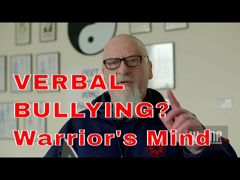 VERBAL BULLYING?  Warrior's Mind