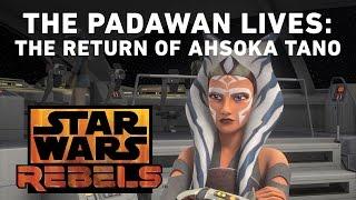 getlinkyoutube.com-The Padawan Lives: The Return of Ahsoka Tano | Star Wars Rebels