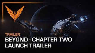 Elite: Dangerous - Beyond Chapter Two Launch Trailer