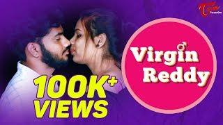 Virgin Reddy | Telugu Short Film 2018 | By Vinay Ratnam | TeluguOne