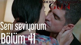 getlinkyoutube.com-Kaderimin Yazıldığı Gün 41. Bölüm - Seni Seviyorum