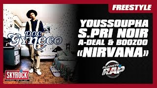 Freestyle de Youssoupha, S.Pri Noir, Boozoo & A-Deal sur Nirvana de Doc Gynéco dans Planète Rap