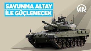 Türkiye'nin savunması Altay ile güçlenecek