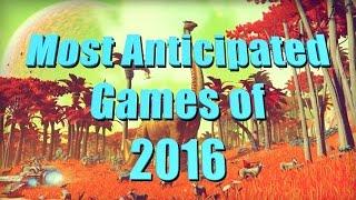 getlinkyoutube.com-Top 10 Most Anticipated Video Games of 2016