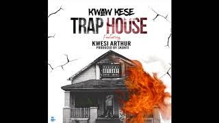 Kwaw Kese - Trap House ft. Kwesi Arthur (Audio Slide)