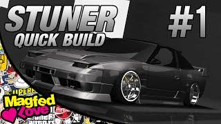 STuner Quick Build - Episode 1 - Extreme 180sx
