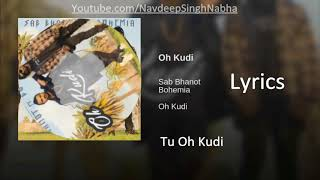 BOHEMIA & SAB - Full HD Lyrics Video of 'Oh Kudi' By