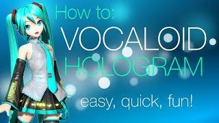 getlinkyoutube.com-How to make a Vocaloid Hologram! (quick, portable, cheap!)