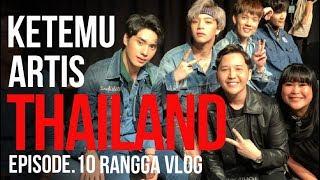 Ketemu AKTOR THAILAND   Rangga Moela Vlog #Eps 10