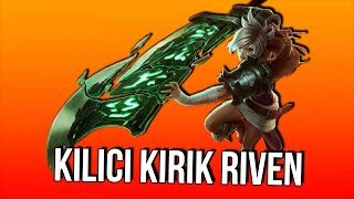 getlinkyoutube.com-KILICI KIRIK RIVEN | LoL | Yükseliş #8