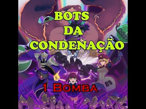 League of Legends Bots da Condenação - 1 BOMBA - FOMOS CONDENADOS!