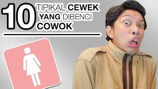 getlinkyoutube.com-10 TIPIKAL CEWEK YANG DIBENCI COWOK