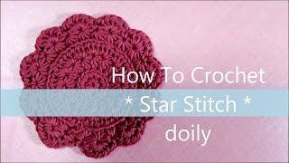 getlinkyoutube.com-スタークロッシェ * ドイリー コースターの編み方 * ( 円形 )  / How To Crochet * Star Stitch doily * ( circle )
