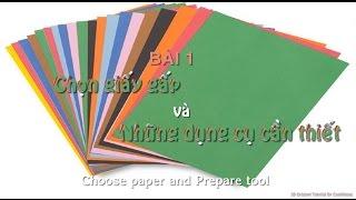 getlinkyoutube.com-[3D Origami Tutorial] B1. Chọn giấy gấp và những dụng cụ cần thiết - (Choose paper and prepare tool)