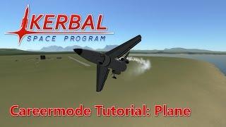 KSP Career Tutorial 1: Plane