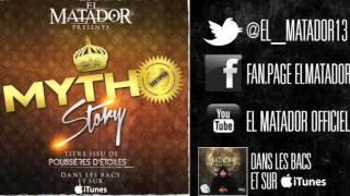 El Matador - Mytho Story