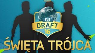 getlinkyoutube.com-ŚWIĘTA TRÓJCA NA ATAKU! - FIFA 16 DRAFT ONLINE