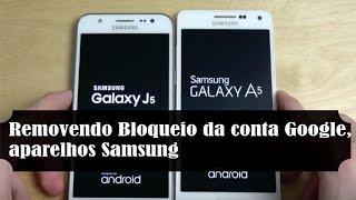 getlinkyoutube.com-Desbloqueio de conta Google, Samsung A3,A5,A7+ jJ3,J5,J7+ E5 GranPrime