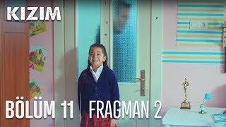 Kızım 11. Bölüm Fragmanı