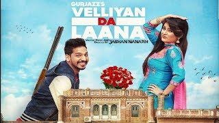getlinkyoutube.com-Velliyan Da Laana - Gurjazz -Jashan Nanarh-SarpanchRecords-Official Video-Latest Punjabi Song 2016