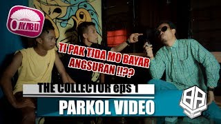 THE COLLECTOR eps 1 ( Parkol #14 )