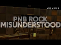 PnB Rock - Misunderstood Official Lyric Video