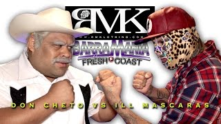 getlinkyoutube.com-DIOS BARRAS Presenta: Don Cheto vs ILL Mascaras