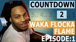 Waka Flocka - Countdown To Triple F Life (Episode 1)