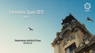 getlinkyoutube.com-DJI Osmo - Barcelona, Spain 2015
