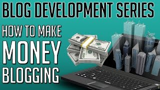 How to Make Money Blogging in 2015 (Step by Step For Beginners)
