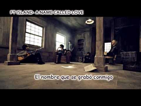 A Name Called Love de F T Island Letra y Video