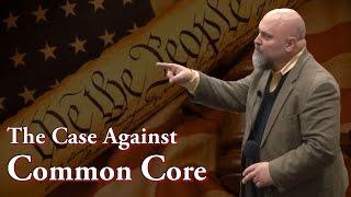 getlinkyoutube.com-The Case Against Common Core