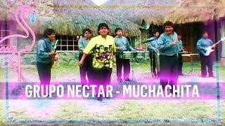 getlinkyoutube.com-GRUPO NECTAR MUCHACHITA