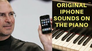 getlinkyoutube.com-iPhone: Original iPhone Sounds and Ringtones on the Piano