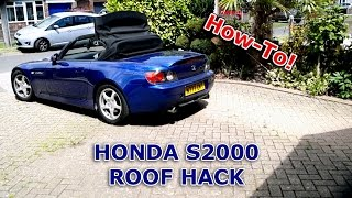 getlinkyoutube.com-Honda S2000 Convertible Roof Hack