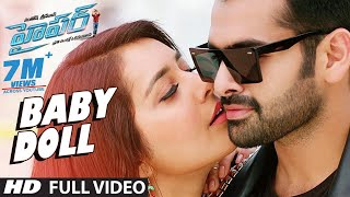 getlinkyoutube.com-Hyper Songs   Baby Doll Full Video Song   Ram Pothineni, Raashi Khanna   Ghibran