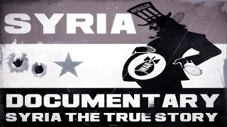 getlinkyoutube.com-Syria Crisis: The True Story - Documentary Film