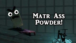 Matr Ass Powder (Garry's Mod - 6к)