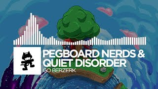 getlinkyoutube.com-Pegboard Nerds & Quiet Disorder - Go Berzerk [Monstercat EP Release]