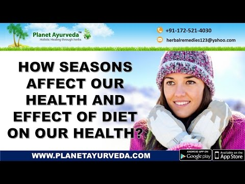 How Seasons Affect Our Health And Effect Of Diet On Our Health