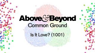 Above & Beyond - Is It Love? (1001)