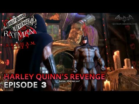 Batman: Arkham City - Harley Quinn's Revenge DLC - Walkthrough (Part 3) -iqUUHbq4lAA