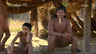 getlinkyoutube.com-Tears of the Amazon, EP02, #03, 아마존의 눈물, 2회 20100108