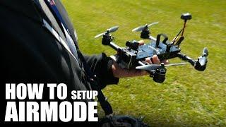 getlinkyoutube.com-How To Setup AirMode (Betaflight) | Flite Test