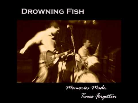 Goodbye de Drowning Fish Letra y Video
