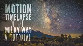 getlinkyoutube.com-Tutorial: Motion Timelapse of the Milky Way with Dynamic Perception Stage One and R