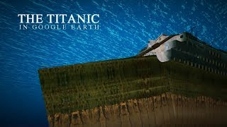 getlinkyoutube.com-The Titanic in 3D - Underwater in Google Earth