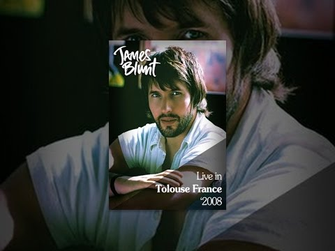 James Blunt - Live in Tolouse, France