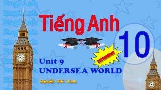 getlinkyoutube.com-TIẾNG ANH LỚP 10 - UNIT 9 : UNDERSEA WORLD (LISTENING) | ENGLISH 10
